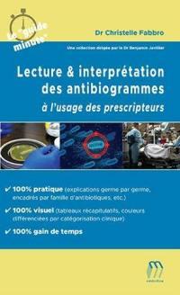 Lecture & interprétation des antibiogrammes