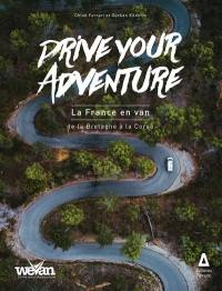 La France en van. Volume 1, De la Bretagne à la Corse