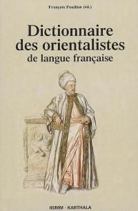 Dictionnaire des orientalistes de langue française