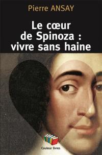 Le coeur de Spinoza