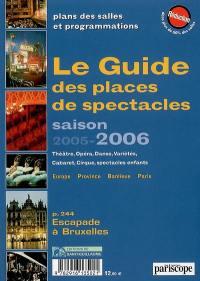 Le guide des places de spectacles saison 2005-2006