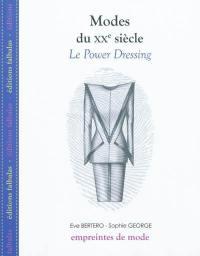Modes du XXe siècle, Le power dressing