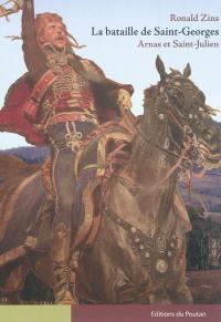 La bataille de Saint-Georges, Arnas et Saint-Julien