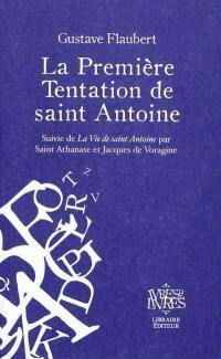 La première tentation de saint Antoine. .