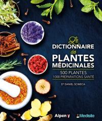 Le dictionnaire des plantes médicinales
