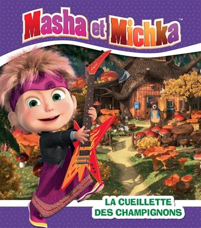 Masha et Michka. La cueillette des champignons