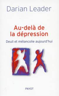 Au-delà de la dépression