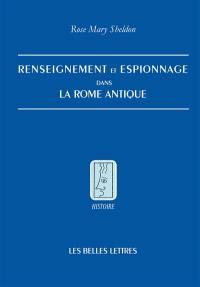 Renseignement et espionnage dans la Rome antique