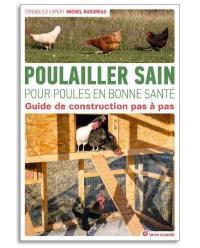 Poulailler sain pour poules en bonne santé