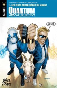 Quantum and Woody !. Volume 1, Les pires super-héros du monde