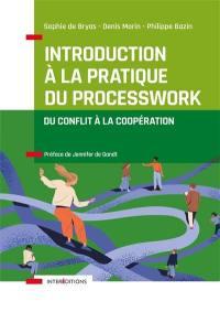Introduction à la pratique du processwork
