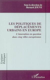 Les politiques de déplacements urbains en Europe