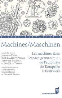 Machines, maschinen