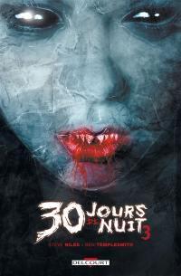30 jours de nuit. Volume 3, Retour à Barrow