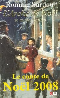 L'arche de Noël : et autres contes