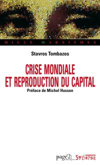 Crise mondiale et reproduction du capital