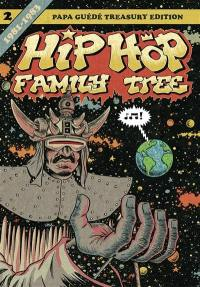 Hip-hop family tree. Volume 2, 1981-1983