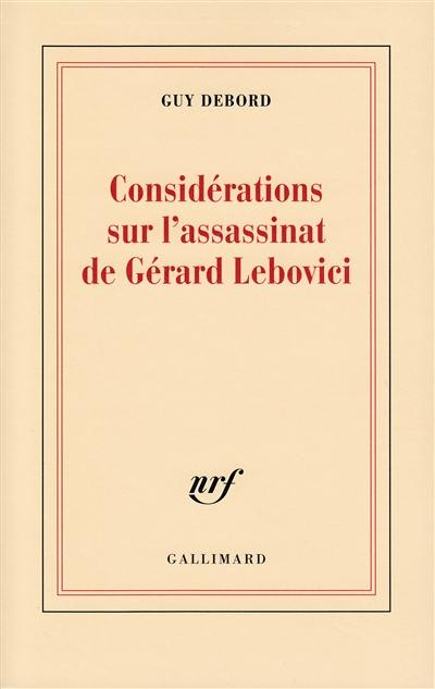 Considérations sur l'assassinat de Gérard Lebovici