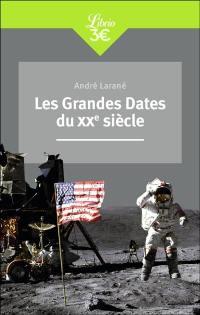 Les grandes dates du XXe siècle