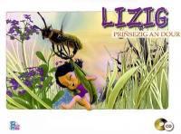 Lizig, priñsezig an dour