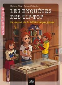 Les enquêtes des Tip-Top. Volume 3, Le secret de la bibliothèque jaune