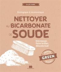 Nettoyer au bicarbonate de soude