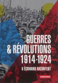 Guerres & révolutions