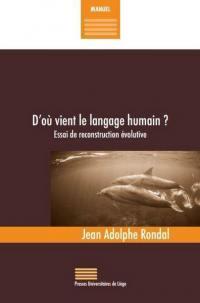 D'où vient le langage humain ?