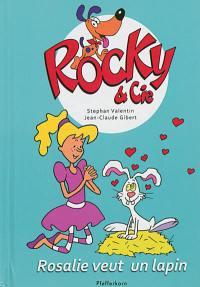 Rocky & Cie. Volume 1, Rosalie veut un lapin