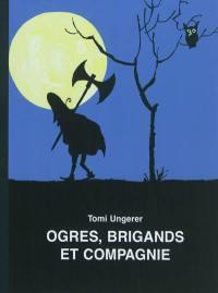 Ogres, brigands et compagnie