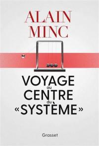 Voyage au centre du système