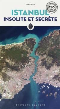 Istanbul insolite et secrète