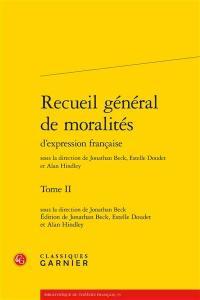 Recueil général de moralités d'expression française. Volume 2,