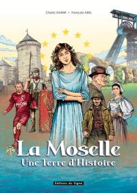 L'histoire de la Moselle