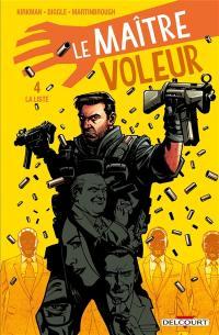 Le maître voleur. Volume 4, La liste