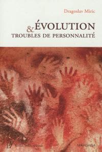 Evolution & troubles de personnalité