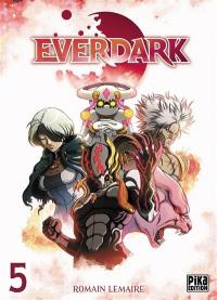 Everdark. Vol. 5