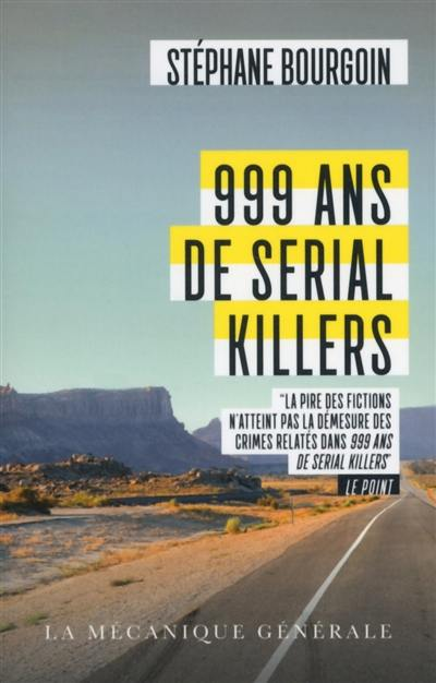 999 ans de serial killers : document
