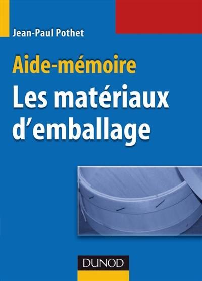 Aide-mémoire des matériaux d'emballage