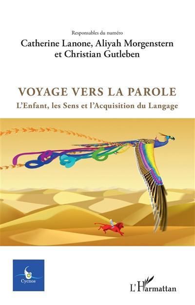 Cycnos. n° 33-1, Voyage vers la parole