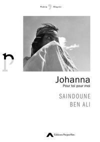 Johanna : pour toi pour moi