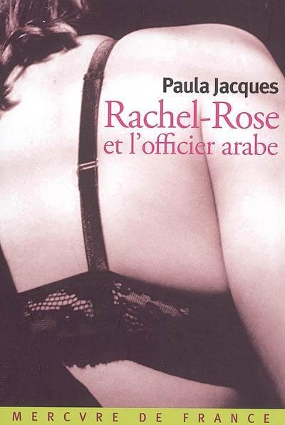 Rachel-Rose et l'officier arabe