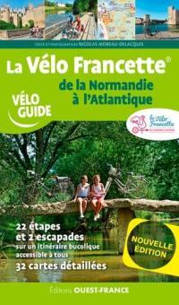 La Vélo Francette de la Normandie à l'Atlantique