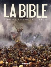 La Bible, l'Ancien Testament