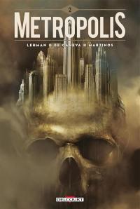 Metropolis. Volume 2,