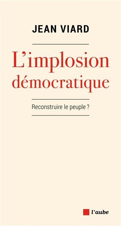 L'implosion démocratique