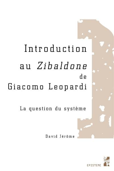 Introduction au Zibaldone de Giacomo Leopardi