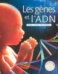 Les gènes et l'ADN