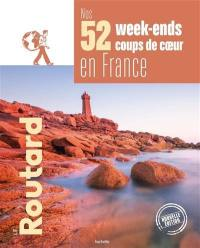 Nos 52 week-ends coups de coeur en France