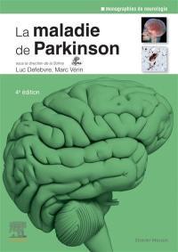 La maladie de Parkinson